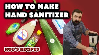 How To Make Hand Sanitizer - Rob's Recipes