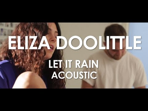 Eliza Doolittle - Let It Rain - Acoustic [ Live in Paris ]