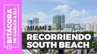 Recorriendo South Beach :: Qué hacer en Miami #2 ✈🇺🇸