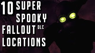 10 Super Spooky Fallout DLC Locations