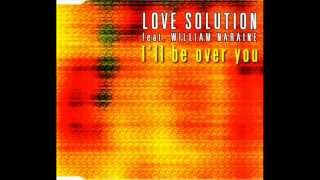 Love Solution feat. William Naraine - I