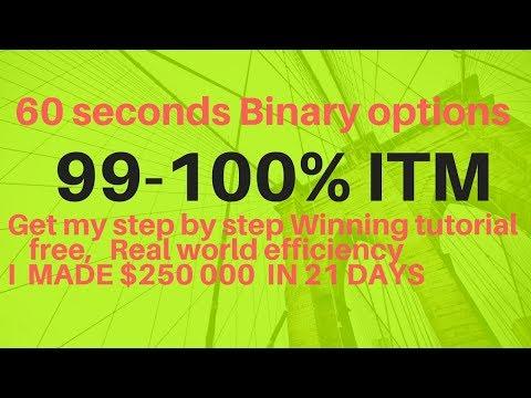 60 Seconds binary options strategy 99 - 100% Winning (100% profit guaranteed)