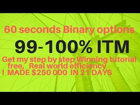 60 Seconds binary options strategy 99 – 100% Winning (100% profit guaranteed)