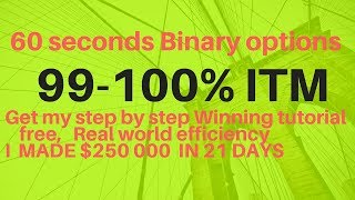 60 Seconds binary options strategy 99 - 100% Winning (100% profit guaranteed )