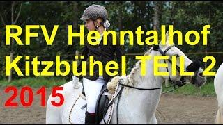 RFV Reitturnier 2015 (Teil 2 Reise nach Jerusalem) Henntalhof Kitzbühel Tirol Reitstall Reiten