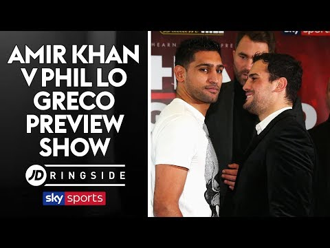 JD RINGSIDE: Amir Khan v Phil Lo Greco Preview with Anna Woolhouse and Anthony Crolla