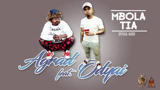 ODYAI Feat  AGRAD   MBOLA TIA Official Audio 2017