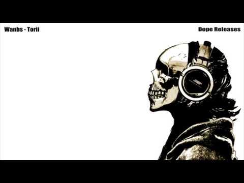 ⚝ EDM ⚝ Wanbs - Torii