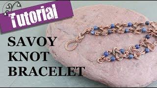 Savoy Knot Bracelet - Wirework Tutorial