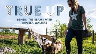 SPECIAL PREMIERE: Going Behind the Seams with Angela Walters | True Up