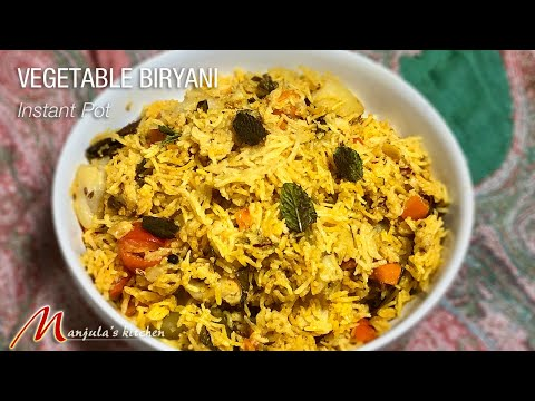 Vegetable Biryani using Instant Pot (One Dish Meal) Recipe by Manjula from YouTube · Duration:  8 minutes 16 seconds