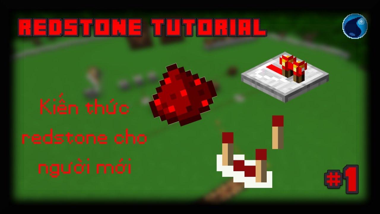 Minecraft redstone: Kiến thức cơ bản cho người mới #1