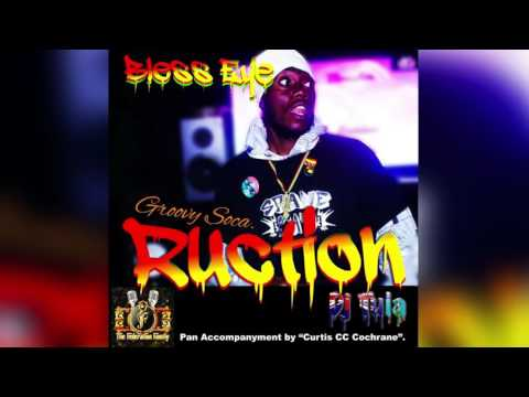 (Antigua Carnival 2016 Soca Music) Bless Eye - Ruction