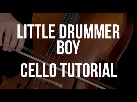 Cello Tutorial: Little Drummer Boy