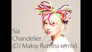 Sia - Chandelier (DJ Maksy Rumba remix 24bpm) mp3