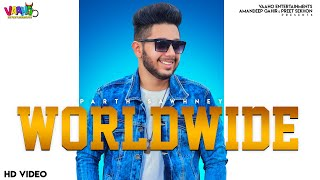 Worldwide Official video Parth Sawhney  Latest Punjabi Song 2019  Vaaho Entertainments