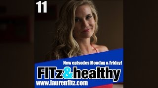 FITz & Healthy Podcast 11 : Exercise the Good & the Bad