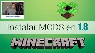 Como Descargar e Instalar Mods en Minecraft 1.8 | Gratis 2015