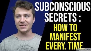 The SECRET that Changed Manifesting for Me FOREVER! (The Subconscious Has NO Limitations)