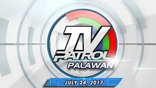 TV Patrol Palawan - July 24, 2014