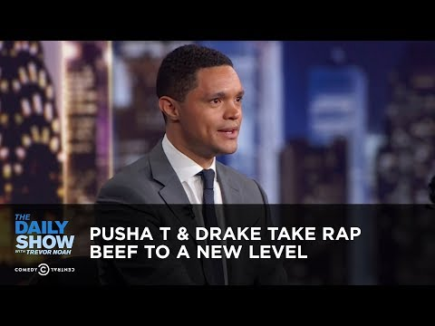 Pusha T & Drake Take Rap Beef to a New Level - Between the Scenes | The Daily Show