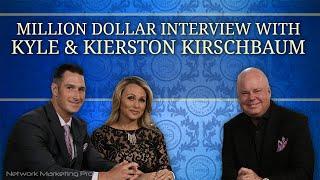 Million Dollar Interview with Kyle and Kierston Kirschbaum
