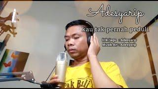 Download lagu pop indonesia  terbaru  paling sedih saat didengar/ kau tak pernah perduli/ adesyarip