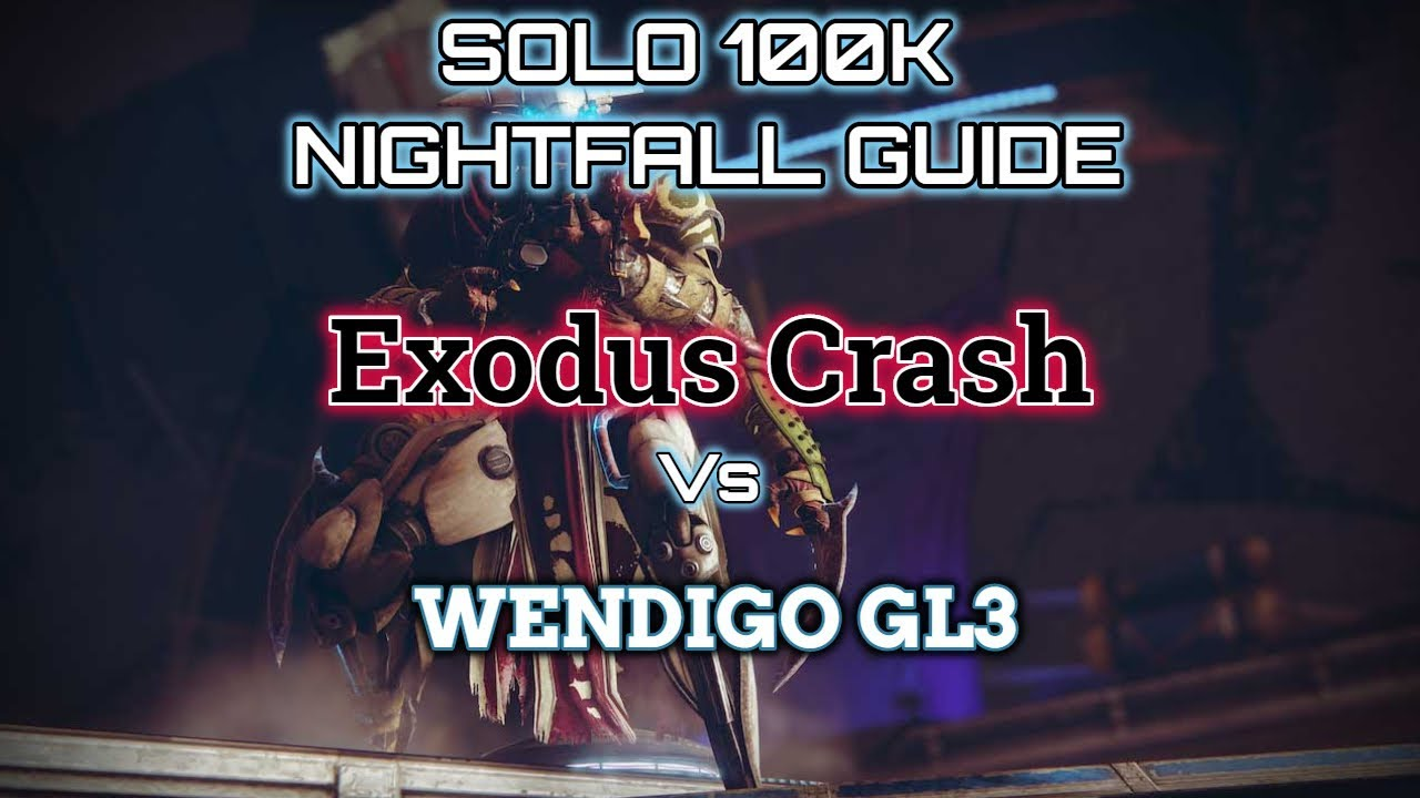 Repeat Destiny 2 Solo 100K Nightfall Guide: Exodus Crash by