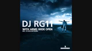 DJ RG11 - With Arms Wide Open (RG11 Club Mix)