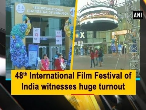 48th International Film Festival of India witnesses huge turnout - Goa News