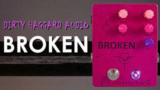 Harsh Tones || Dirty Haggard Audio Broken Fuzz  || Pedal Demo Video