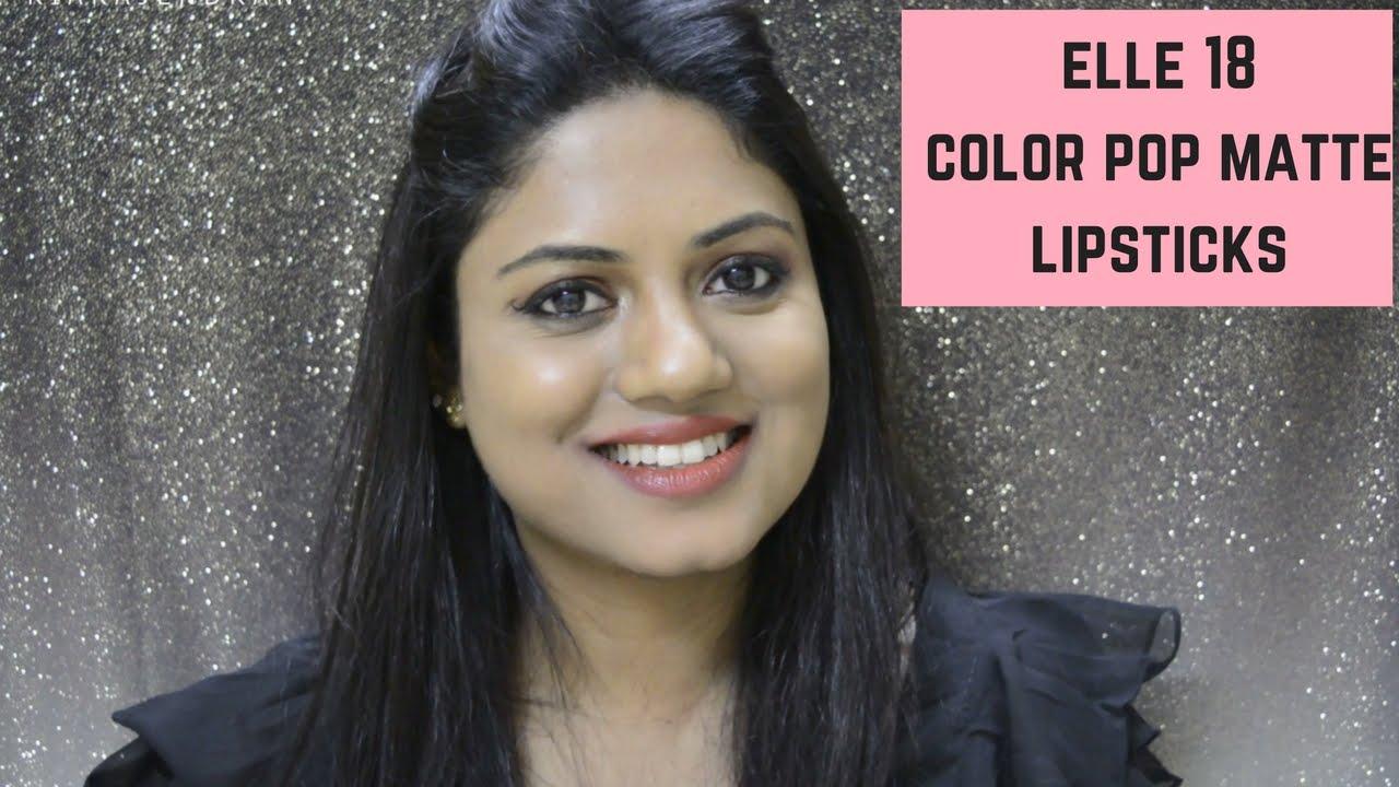 Elle 18 Color Pop Matte Lipstick Swatches Ria Rajendran Youtube