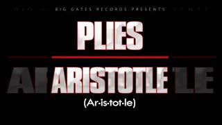 Plies - Pressure (FREE To Aristotle Mixtape) + Lyrics