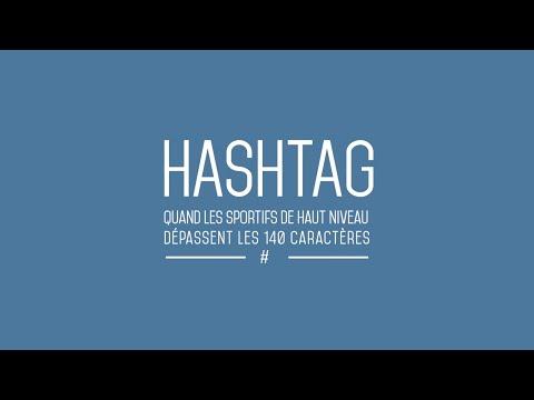 Hashtag - Partie #1