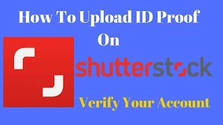 How To Upload ID Proof On Shutterstock || How To Verify My ID On Stock Photography