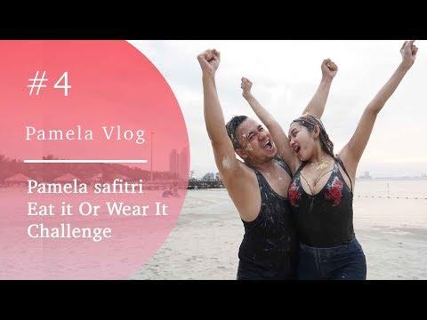 #PAMELAVLOG3 - PAMELA SAFITRI EAT IT OR WEAR IT CHALLENGE