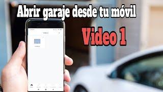 VIDEO 1: ABRIR PUERTA GARAJE DESDE EL MÓVIL 1/2