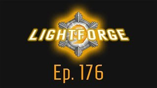 The Lightforge Ep. 176: The New Control
