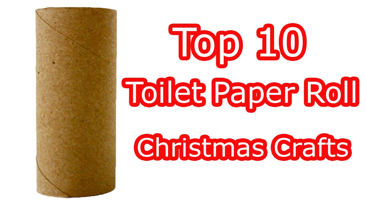 Top 10 Toilet Paper Roll Christmas Crafts Youtube