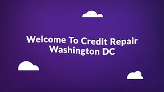 Credit Repair Company in Washington, DC