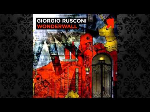 Giorgio Rusconi - Wonderwall (Original Mix) [RESPEKT RECORDINGS]