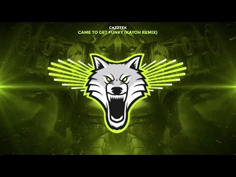 Cazztek - Came To Get Funky (Kayoh Trap Remix)
