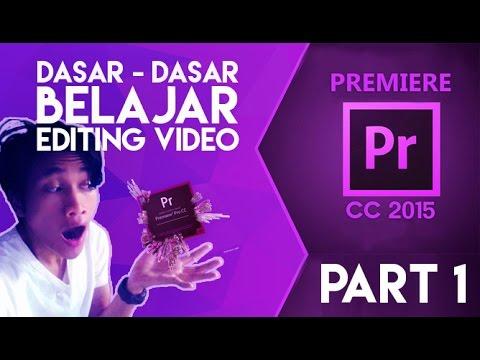 Dasar dasar belajar Editing Video menggunakan adobe premiere pro CC  Part 1