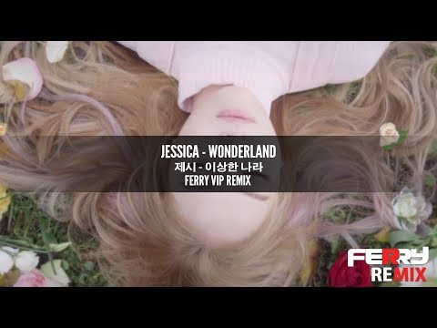 Jessica - Wonderland (Ferry VIP Remix) [Official]