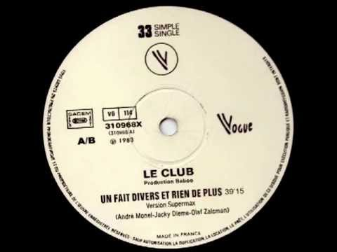 Le Club 'Un Fait Divers Et Rien De Plus' (DJ Billy Woods Version Supermax) 39:15
