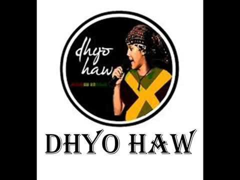 DHYO HAW, TERBARU