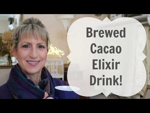 BREWED CACAO ELIXIR DRINK (Delicious!) from ROASTED CACAO NIBS