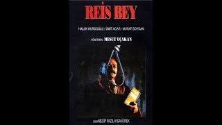 Reis Bey (1988) - Bütün mantık hesaplarını kaybettiren 'merhamet' savunması