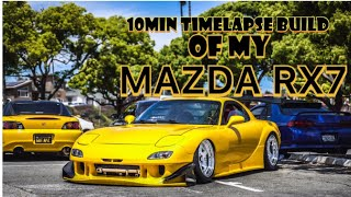 Full time lapse build of my 1994 Mazda RX7 from oct 2017 (when I pu...