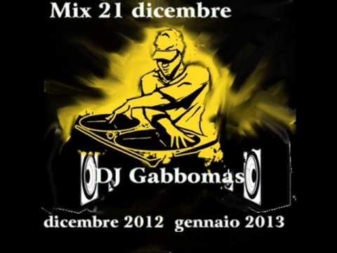 DJ Gabbomas - Mix 21 dicembre (dicembre 2012 gennaio 2013)